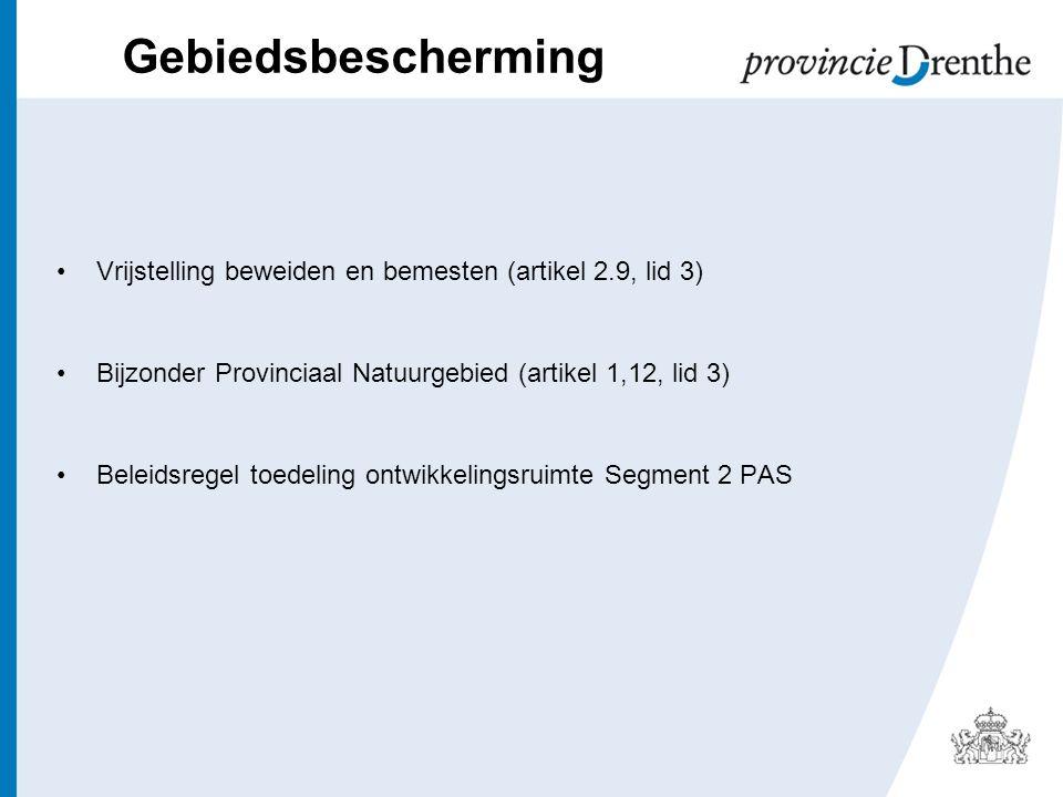 Gebiedsbescherming Vrijstelling beweiden en bemesten (artikel 2.9, lid 3) Bijzonder Provinciaal Natuurgebied (artikel 1,12, lid 3) Beleidsregel toedeling ontwikkelingsruimte Segment 2 PAS
