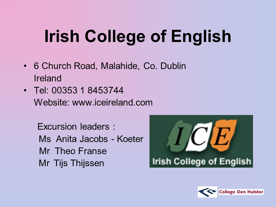 Irish College of English 6 Church Road, Malahide, Co.