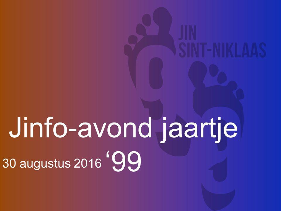 Jinfo-avond jaartje '99 30 augustus 2016