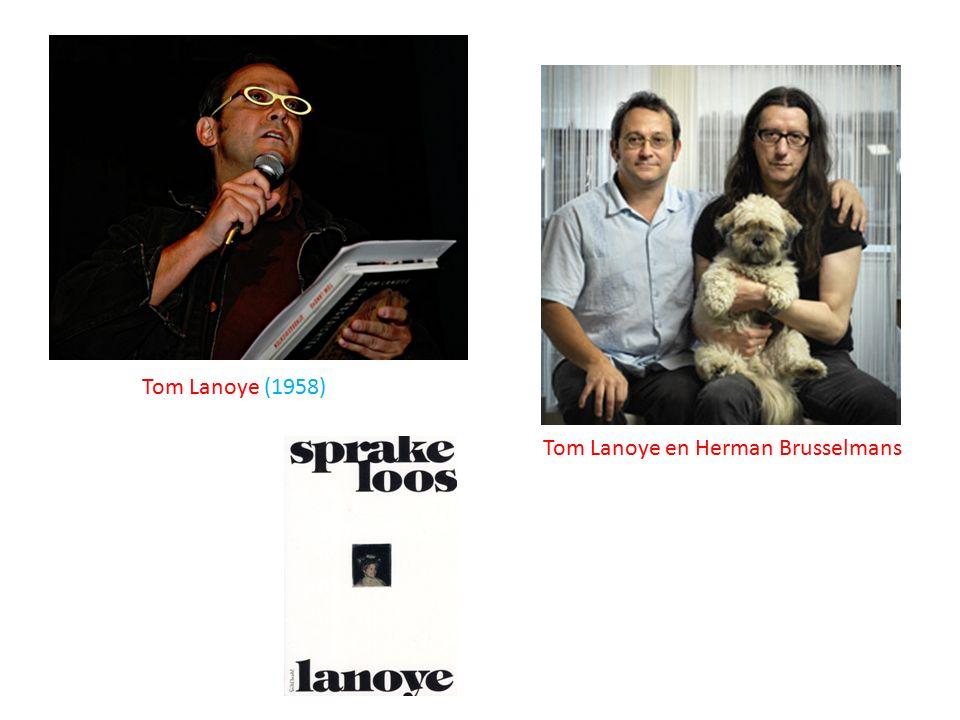 Tom Lanoye (1958) Tom Lanoye en Herman Brusselmans