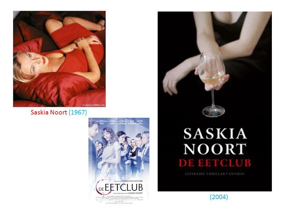Saskia Noort (1967) (2004)