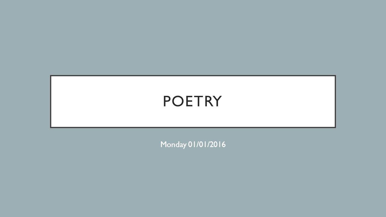 POETRY Monday 01/01/2016