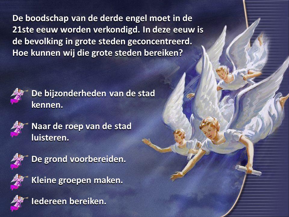 De boodschap van de derde engel moet in de 21ste eeuw worden verkondigd.