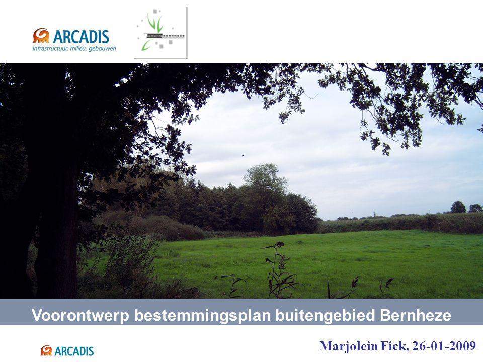 Voorontwerp bestemmingsplan buitengebied Bernheze Marjolein Fick, 26-01-2009