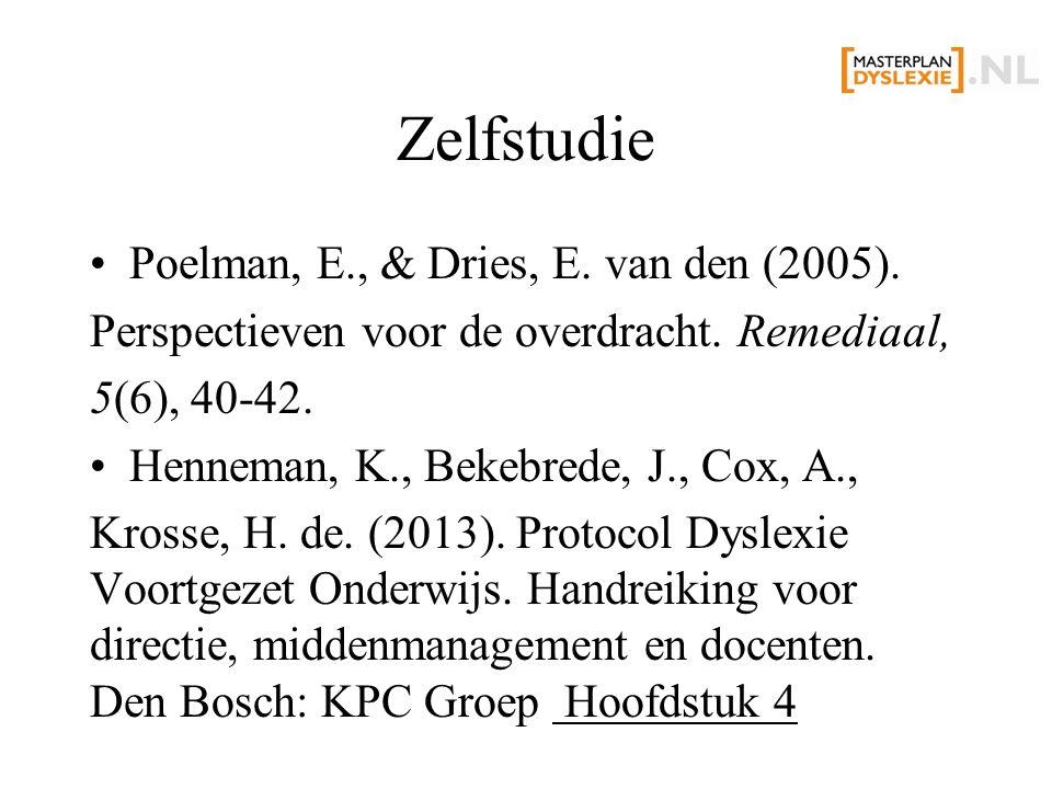 Zelfstudie Poelman, E., & Dries, E. van den (2005). Perspectieven voor de overdracht. Remediaal, 5(6), 40-42. Henneman, K., Bekebrede, J., Cox, A., Kr