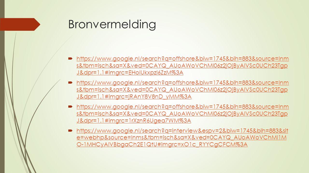 Bronvermelding  https://www.google.nl/search?q=offshore&biw=1745&bih=883&source=lnm s&tbm=isch&sa=X&ved=0CAYQ_AUoAWoVChMI06z2jOjByAIVSc0UCh23Tgp J&dp