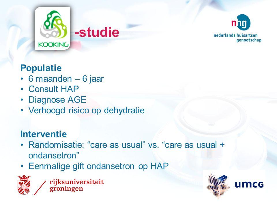 -studie Populatie 6 maanden – 6 jaar Consult HAP Diagnose AGE Verhoogd risico op dehydratie Interventie Randomisatie: care as usual vs.