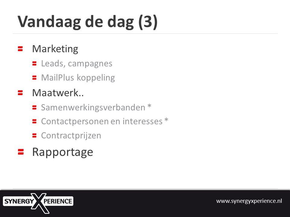 Vandaag de dag (3) Marketing Leads, campagnes MailPlus koppeling Maatwerk..