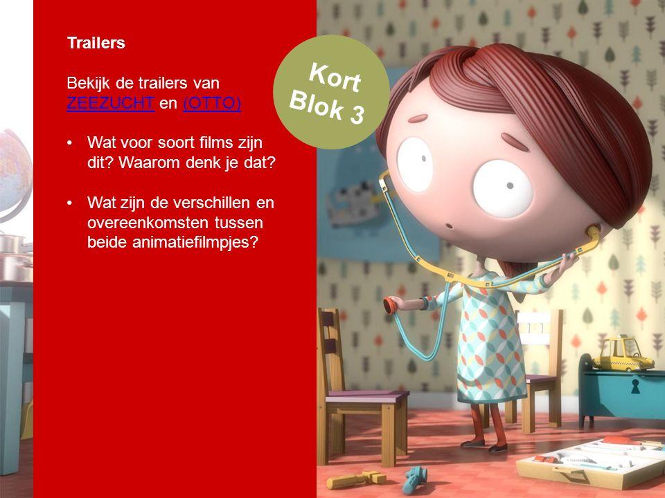 Kort Blok 3 Trailers Bekijk de trailers van ZEEZUCHT en (OTTO) ZEEZUCHT(OTTO) Wat voor soort films zijn dit.