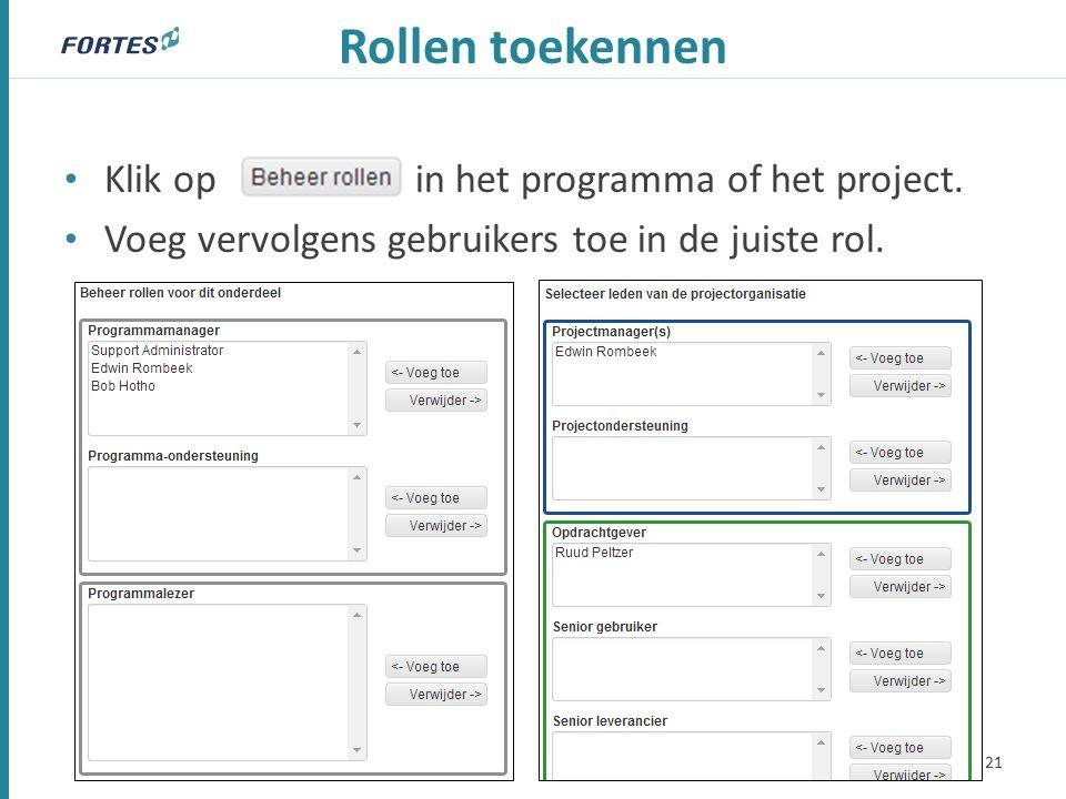 Rollen toekennen Klik op in het programma of het project.