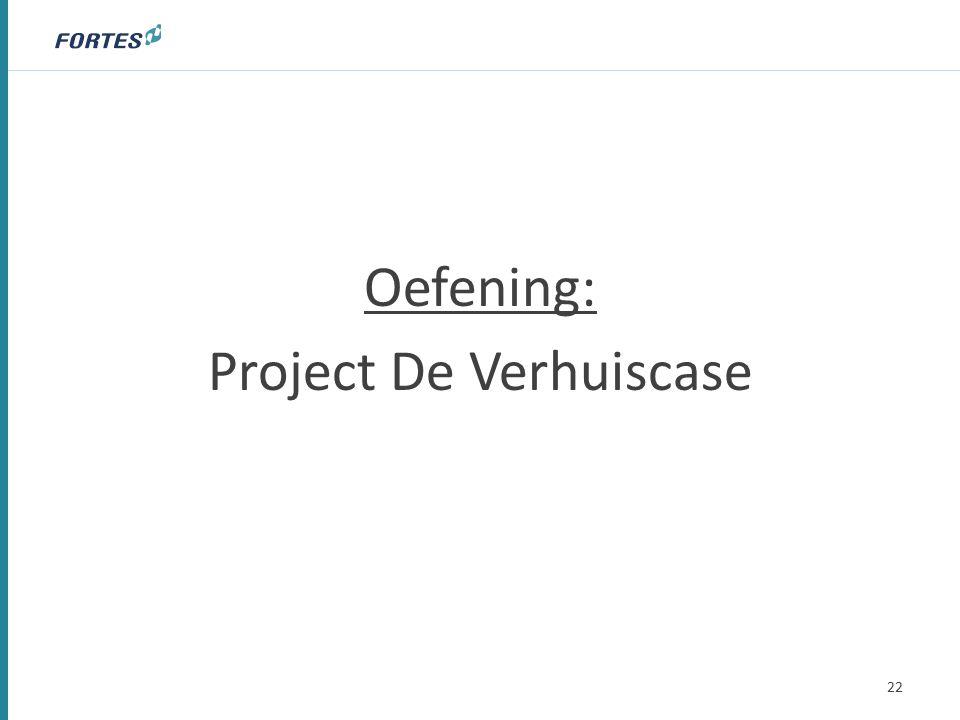 Oefening: Project De Verhuiscase 22