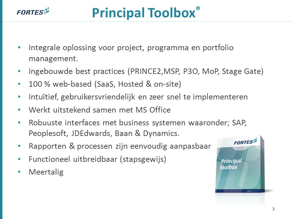 Principal Toolbox ® Integrale oplossing voor project, programma en portfolio management.