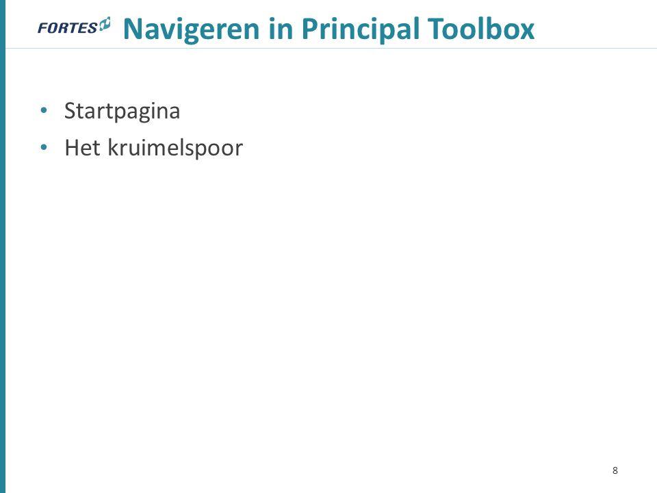 Navigeren in Principal Toolbox Startpagina Het kruimelspoor 8