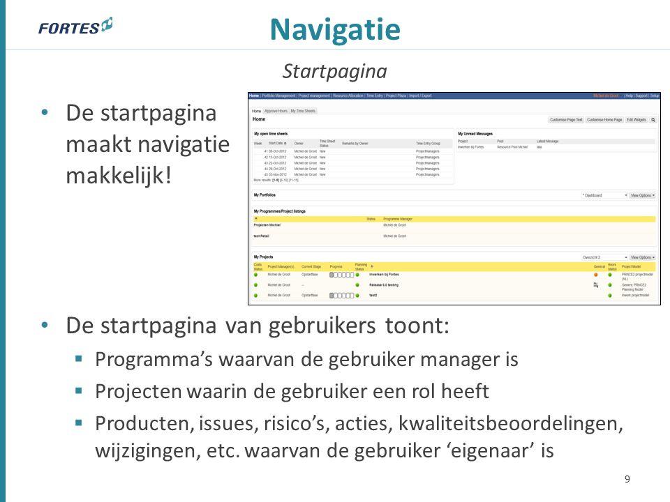 Startpagina Navigatie De startpagina maakt navigatie makkelijk.