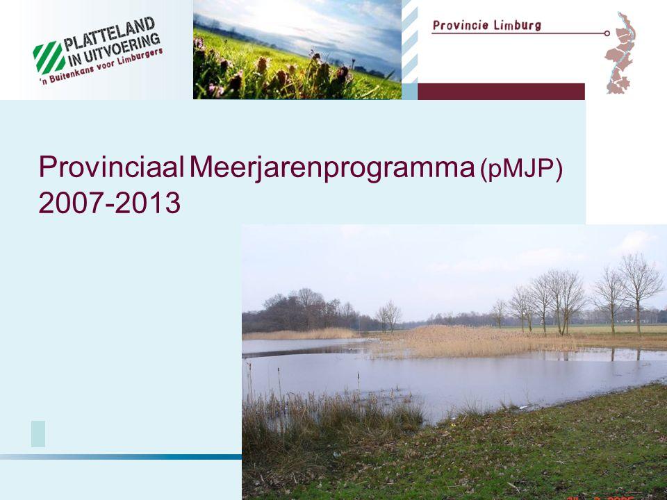 Provinciaal Meerjarenprogramma (pMJP) 2007-2013