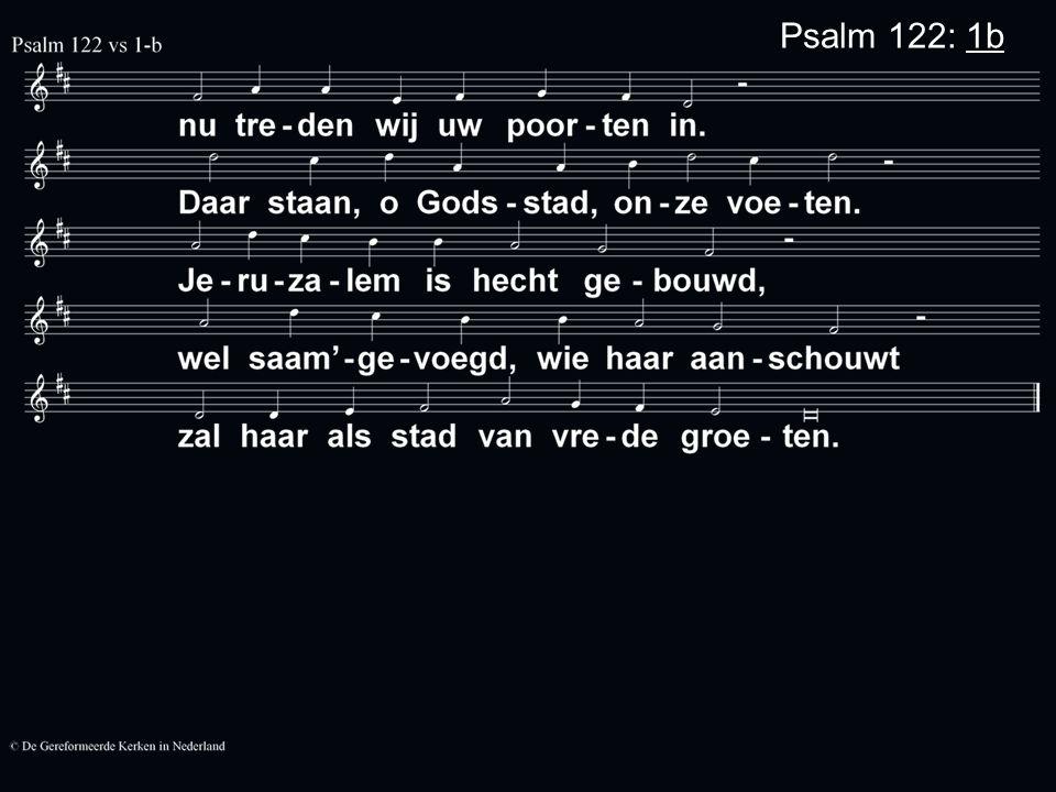 De preek gaat over: Psalm 127 Voorganger: Ds.H.J.
