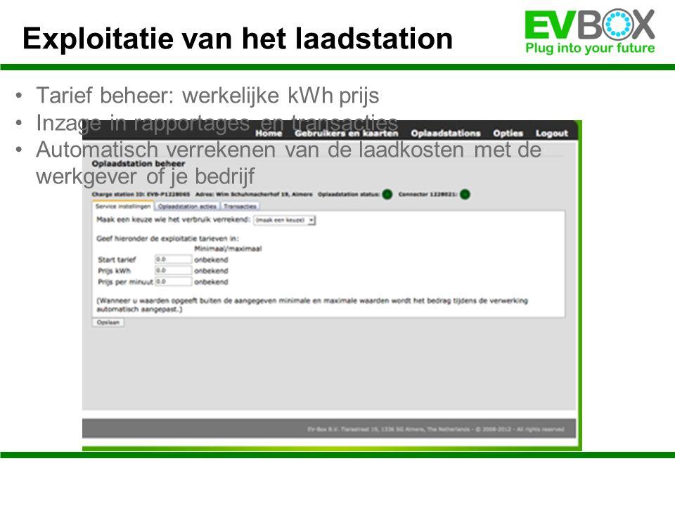Exploitatie van het laadstation Tarief beheer: werkelijke kWh prijs Inzage in rapportages en transacties Automatisch verrekenen van de laadkosten met de werkgever of je bedrijf