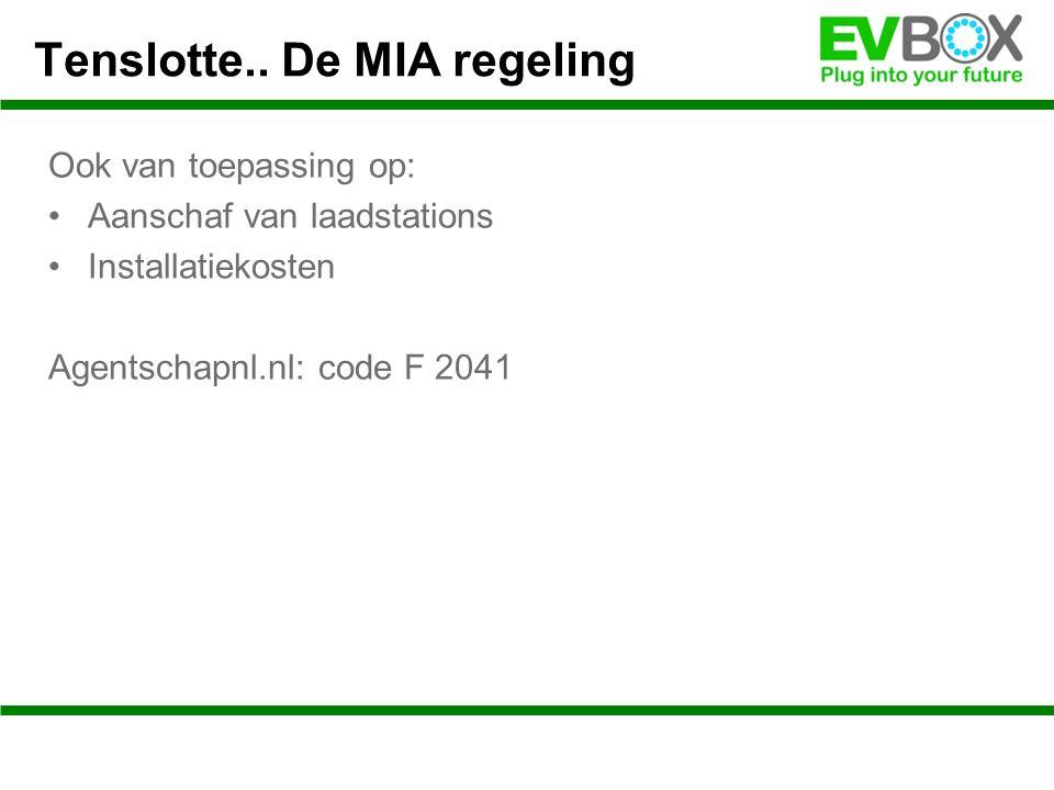 Ook van toepassing op: Aanschaf van laadstations Installatiekosten Agentschapnl.nl: code F 2041 Tenslotte..