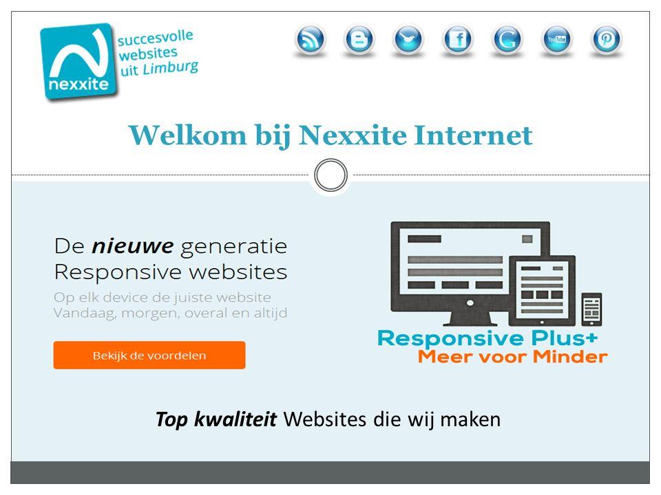 Top kwaliteit Websites die wij maken Welkom bij Nexxite Internet