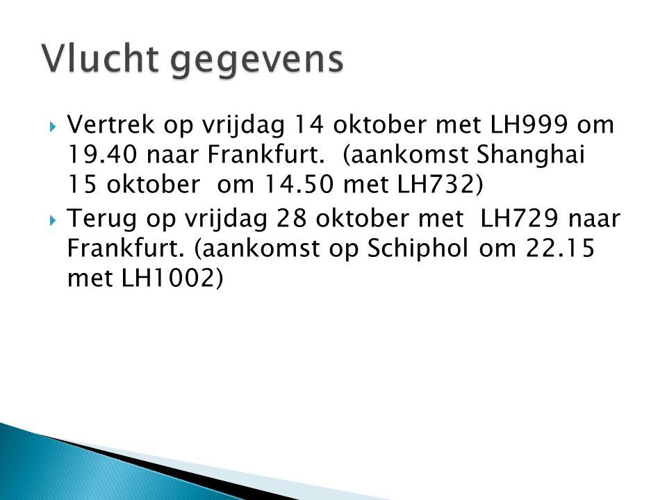  Vertrek op vrijdag 14 oktober met LH999 om 19.40 naar Frankfurt.
