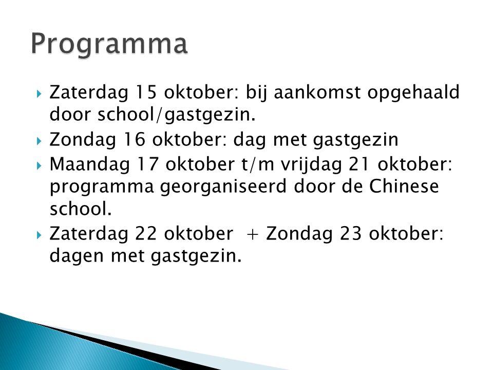  Zaterdag 15 oktober: bij aankomst opgehaald door school/gastgezin.