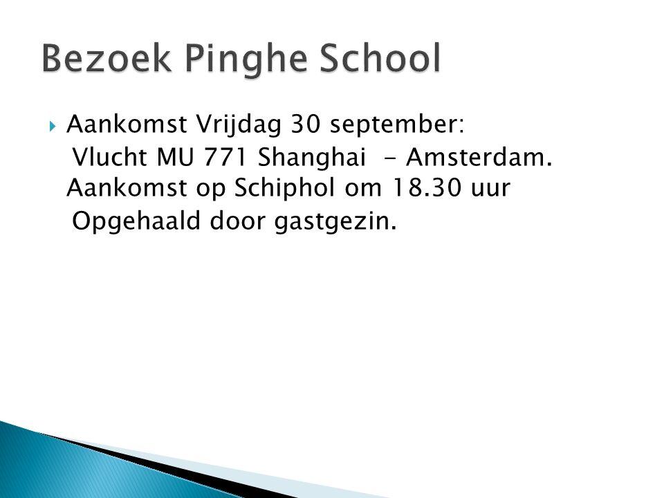  Aankomst Vrijdag 30 september: Vlucht MU 771 Shanghai - Amsterdam.