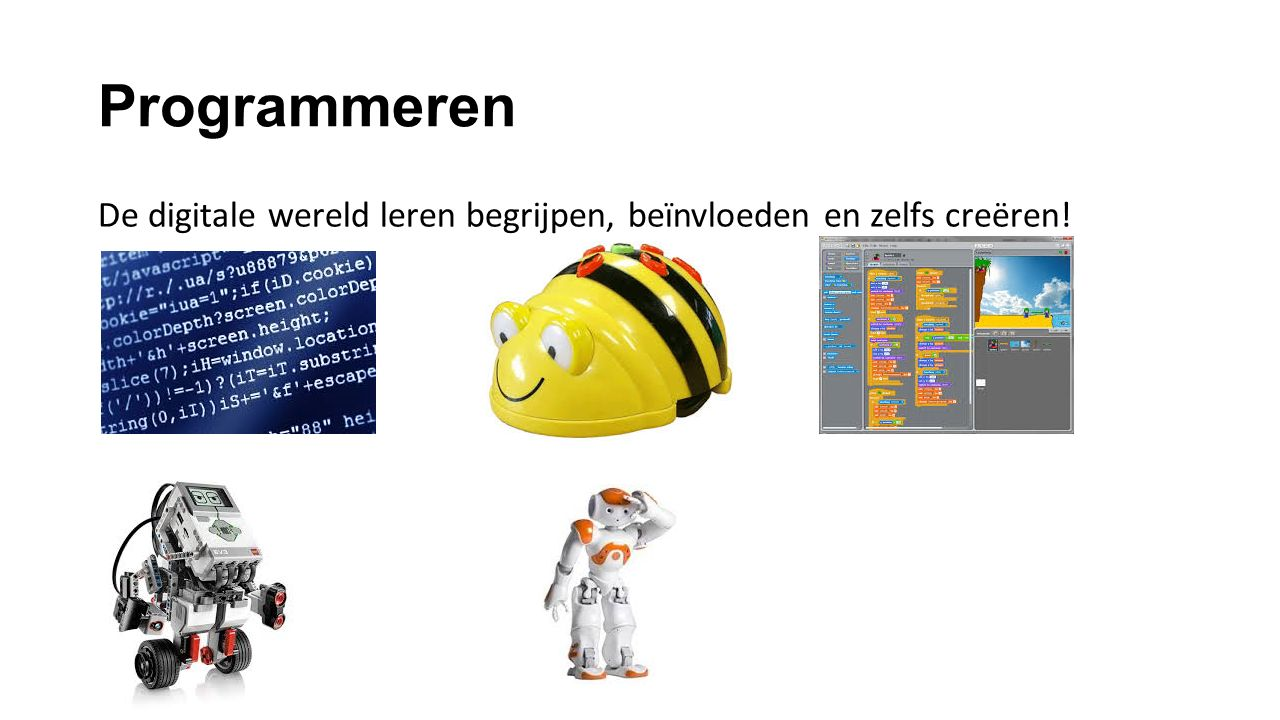 Programmeren De digitale wereld leren begrijpen, beïnvloeden en zelfs creëren!