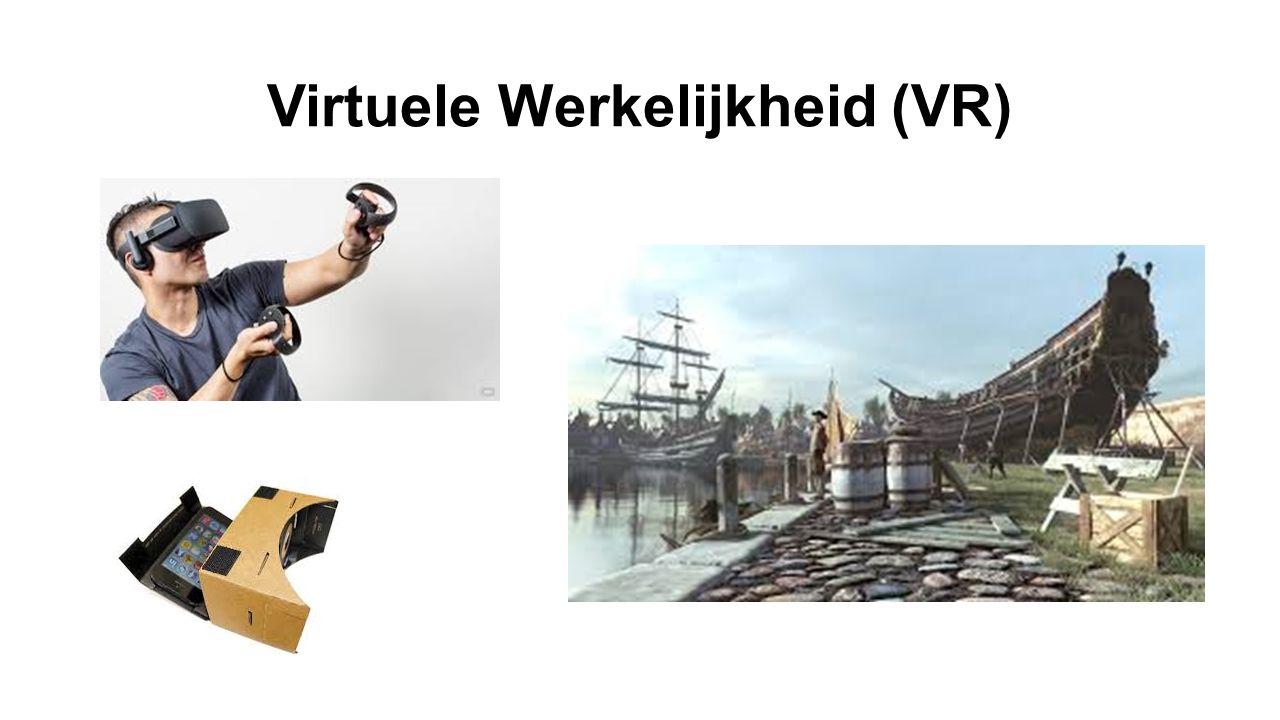 Virtuele Werkelijkheid (VR)