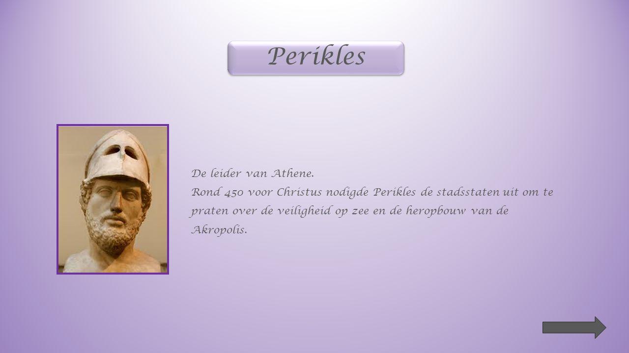 Perikles De leider van Athene.