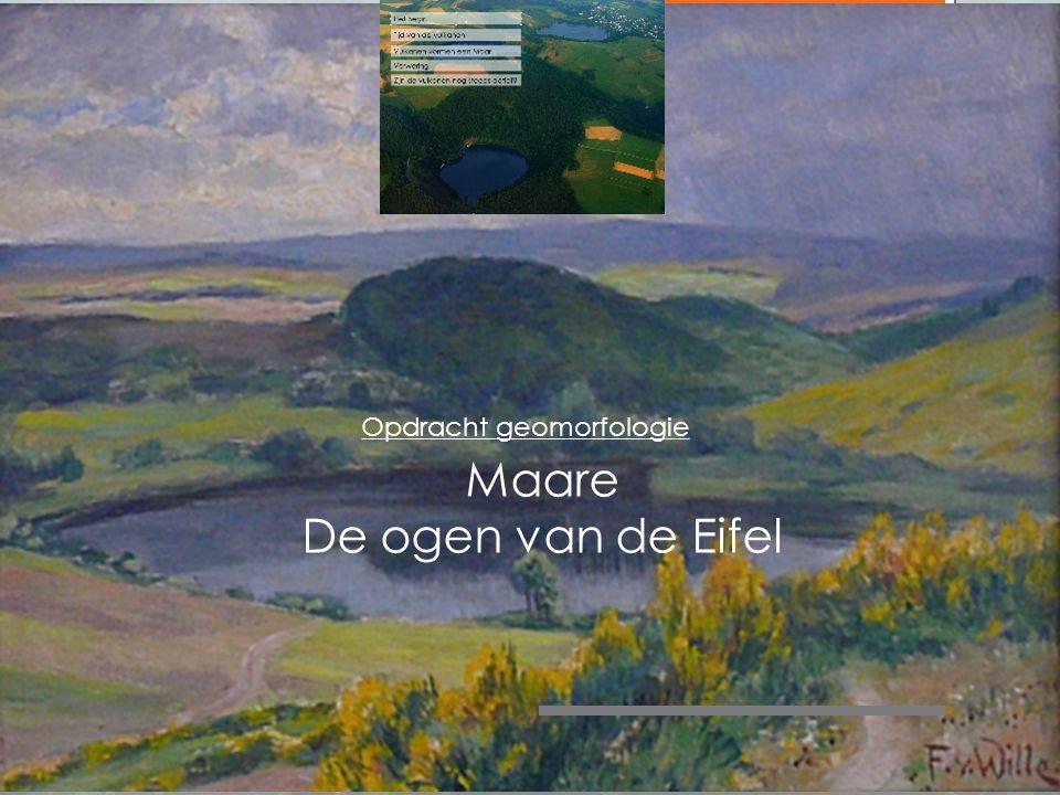 Maare De ogen van de Eifel Opdracht geomorfologie
