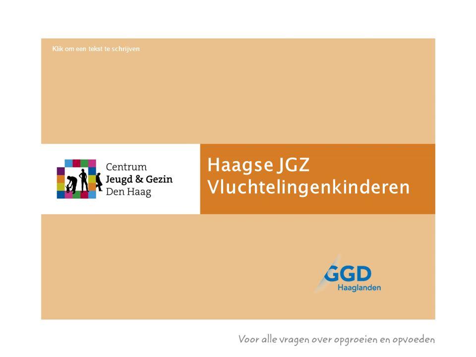 Haagse JGZ Vluchtelingenkinderen Klik om een tekst te schrijven
