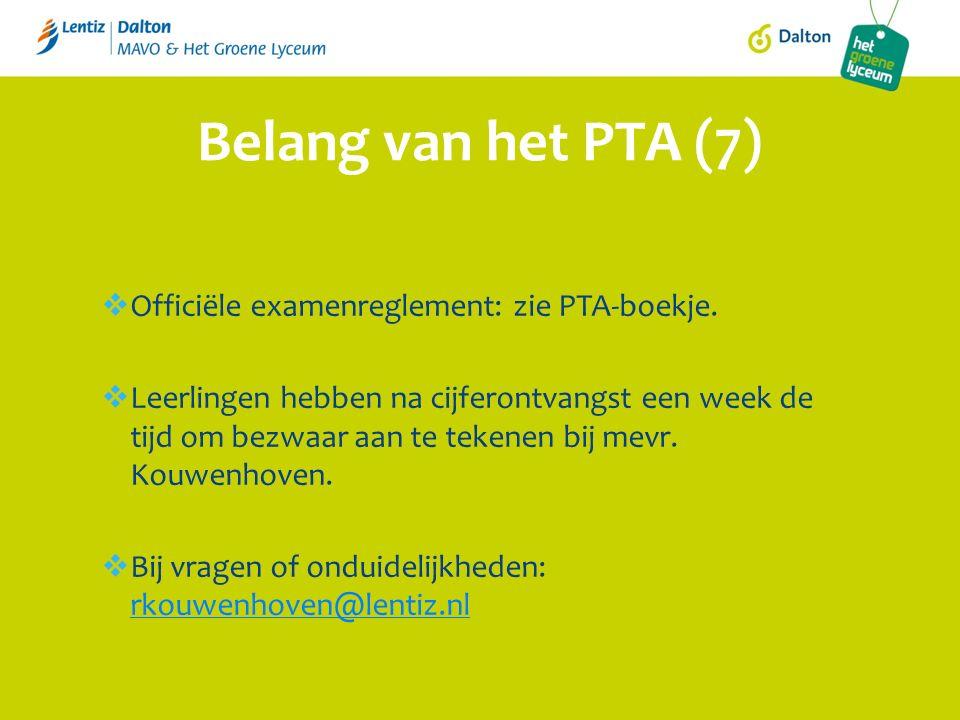 Officiële examenreglement: zie PTA-boekje.