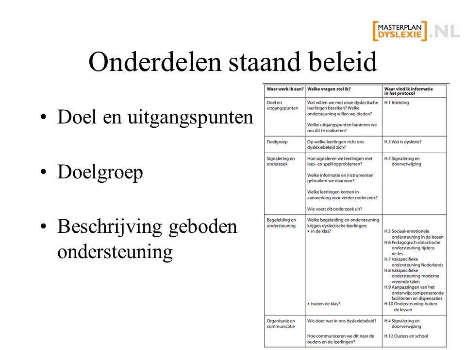 Onderdelen staand beleid Doel en uitgangspunten Doelgroep Beschrijving geboden ondersteuning