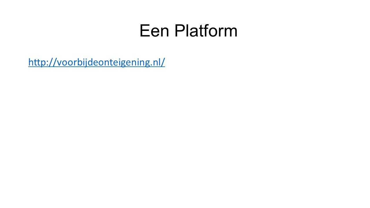 Een Platform http://voorbijdeonteigening.nl/