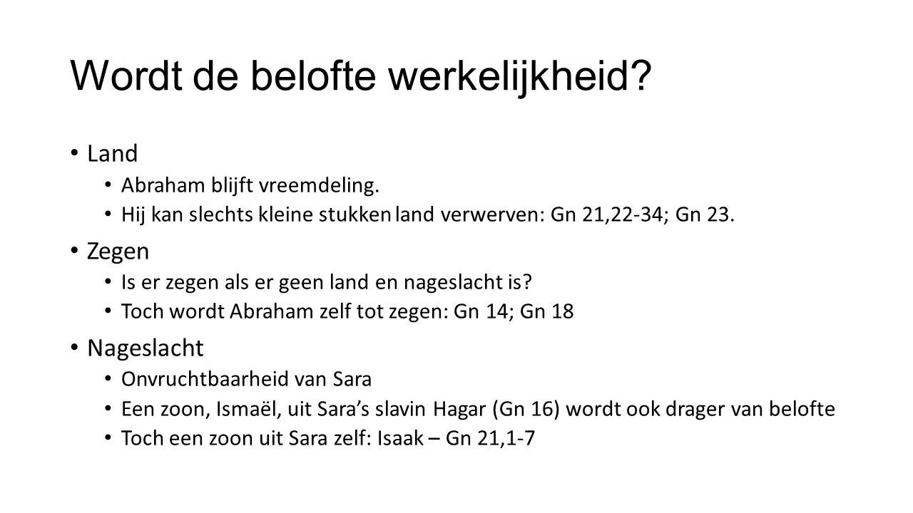 De binding van Isaak: ultiem teken van Godsvertrouwen – Gn 22,1-19 Anticlimax Abraham wordt beproefd/getest.