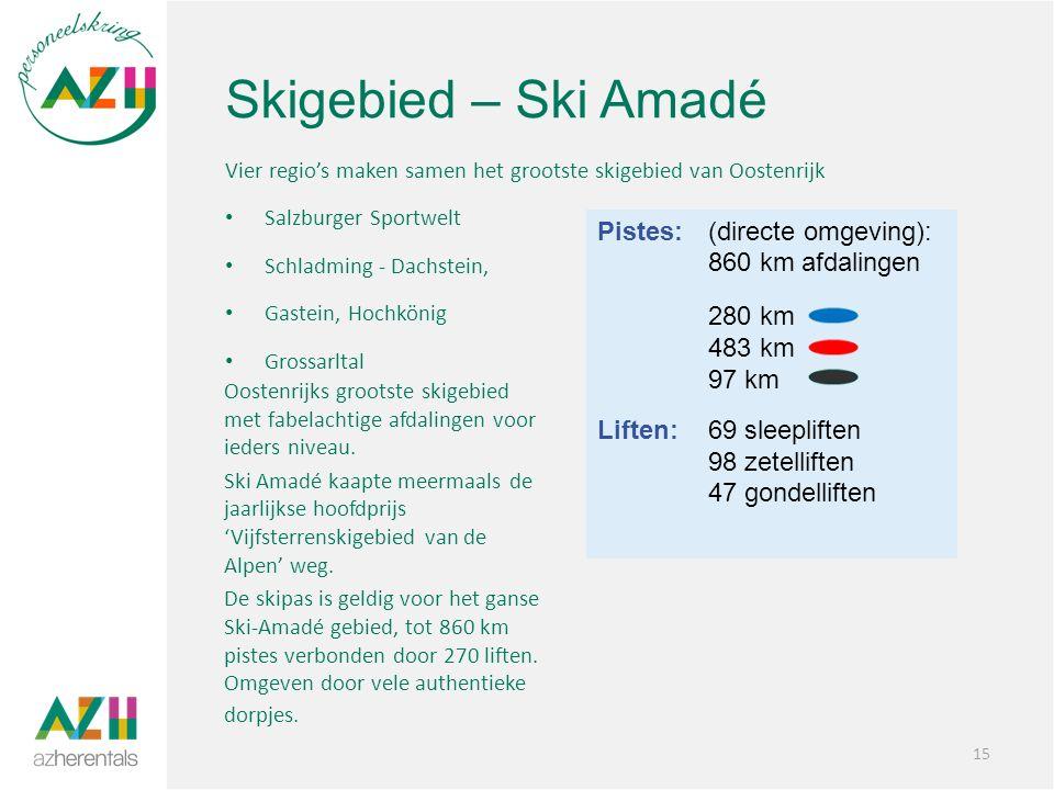 Skigebied – Ski Amadé Vier regio's maken samen het grootste skigebied van Oostenrijk Salzburger Sportwelt Schladming - Dachstein, Gastein, Hochkönig Grossarltal 15 Oostenrijks grootste skigebied met fabelachtige afdalingen voor ieders niveau.