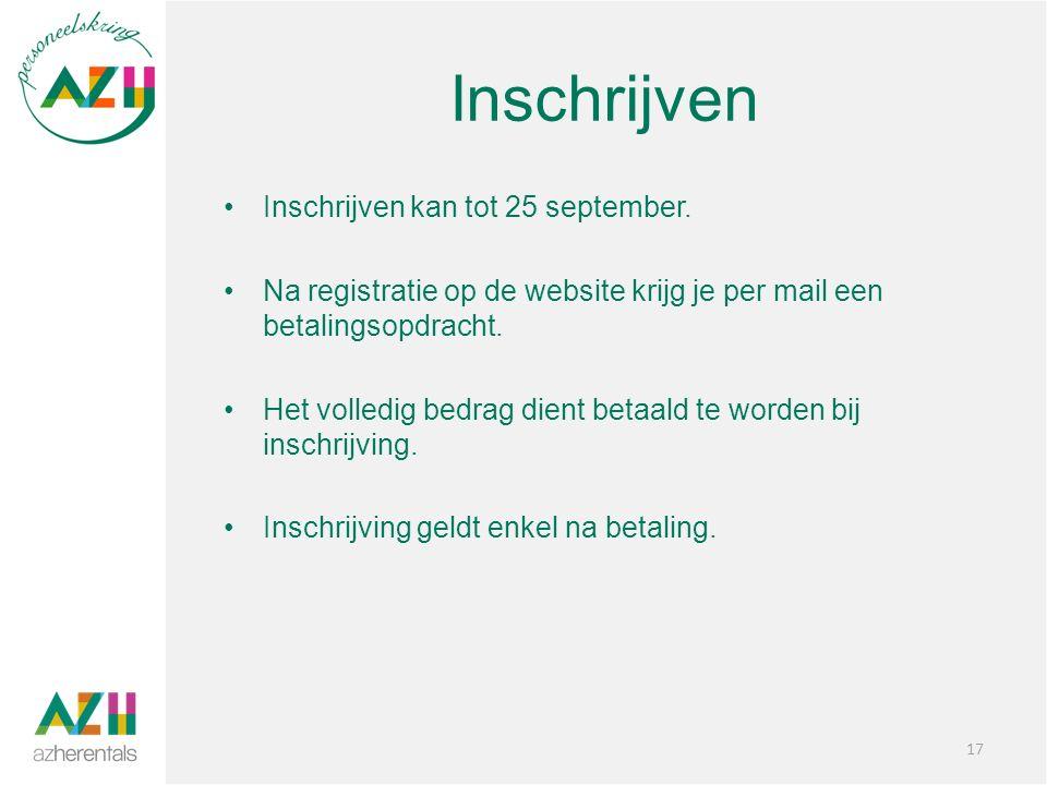 Inschrijven Inschrijven kan tot 25 september.