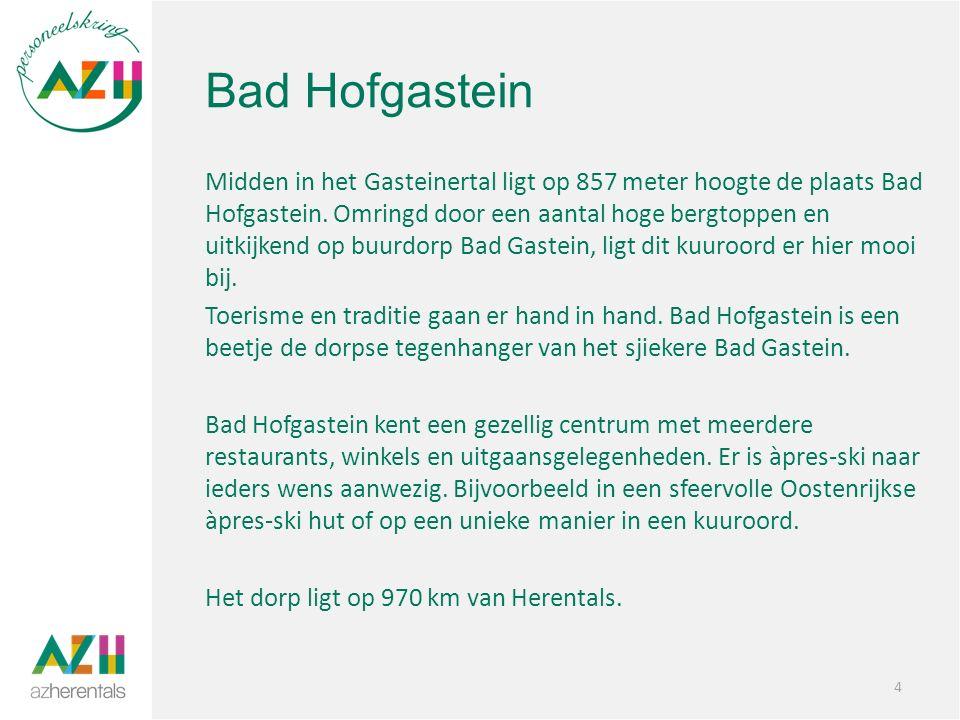 Bad Hofgastein Midden in het Gasteinertal ligt op 857 meter hoogte de plaats Bad Hofgastein.