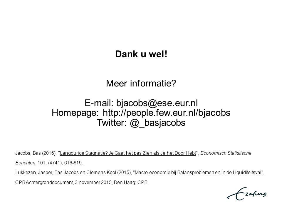 Dank u wel! Meer informatie? E-mail: bjacobs@ese.eur.nl Homepage: http://people.few.eur.nl/bjacobs Twitter: @_basjacobs Jacobs, Bas (2016),