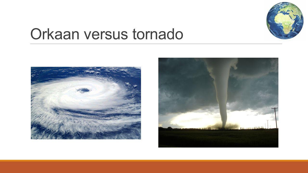 Orkaan versus tornado