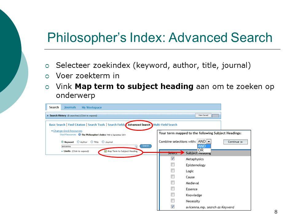 9 Philosopher's Index: Multi-Field Search  Meerdere zoektermen in verschillende velden combineren met AND, OR of NOT