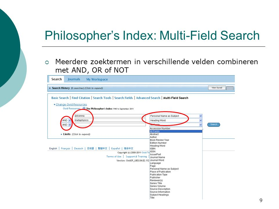 9 Philosopher's Index: Multi-Field Search  Meerdere zoektermen in verschillende velden combineren met AND, OR of NOT