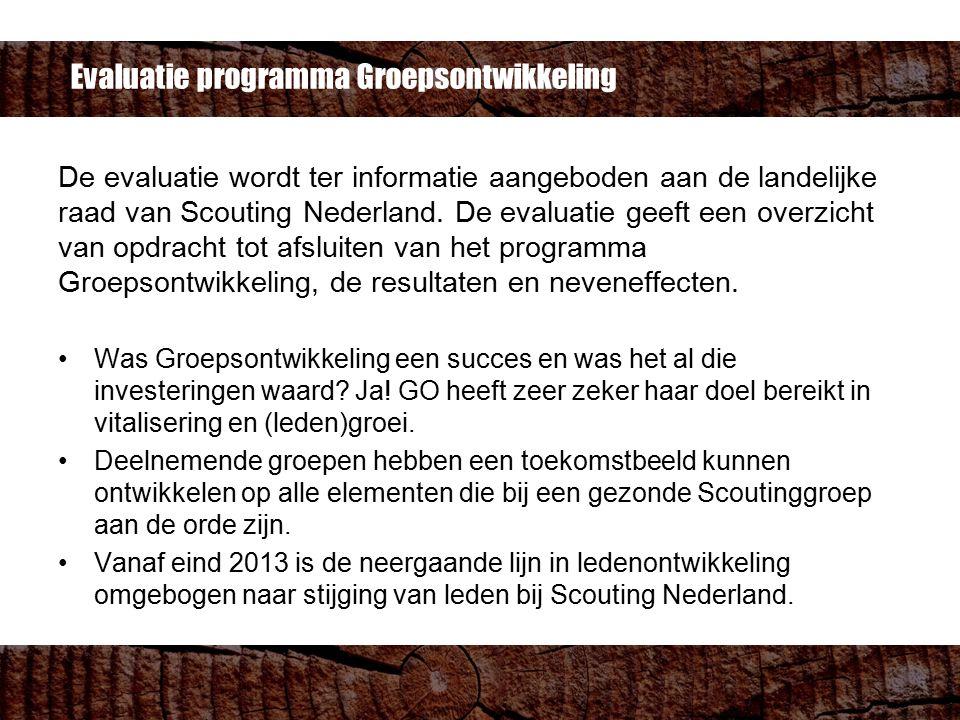 Evaluatie programma Groepsontwikkeling De evaluatie wordt ter informatie aangeboden aan de landelijke raad van Scouting Nederland. De evaluatie geeft