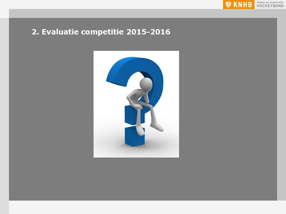 2. Evaluatie competitie 2015-2016