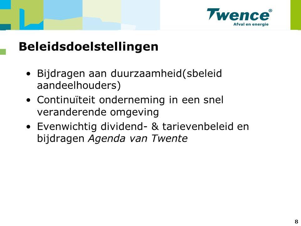 8 Beleidsdoelstellingen Bijdragen aan duurzaamheid(sbeleid aandeelhouders) Continuïteit onderneming in een snel veranderende omgeving Evenwichtig dividend- & tarievenbeleid en bijdragen Agenda van Twente