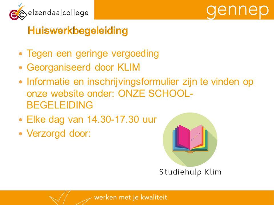 Tegen een geringe vergoeding Georganiseerd door KLIM Informatie en inschrijvingsformulier zijn te vinden op onze website onder: ONZE SCHOOL- BEGELEIDI