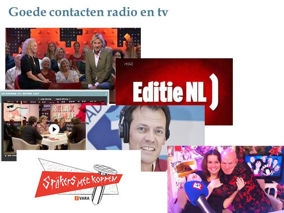 Goede contacten radio en tv