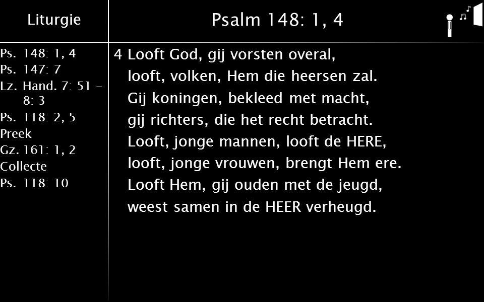 Liturgie Ps.148: 1, 4 Ps.147: 7 Lz.Hand.