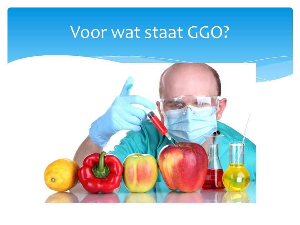 Voor wat staat GGO