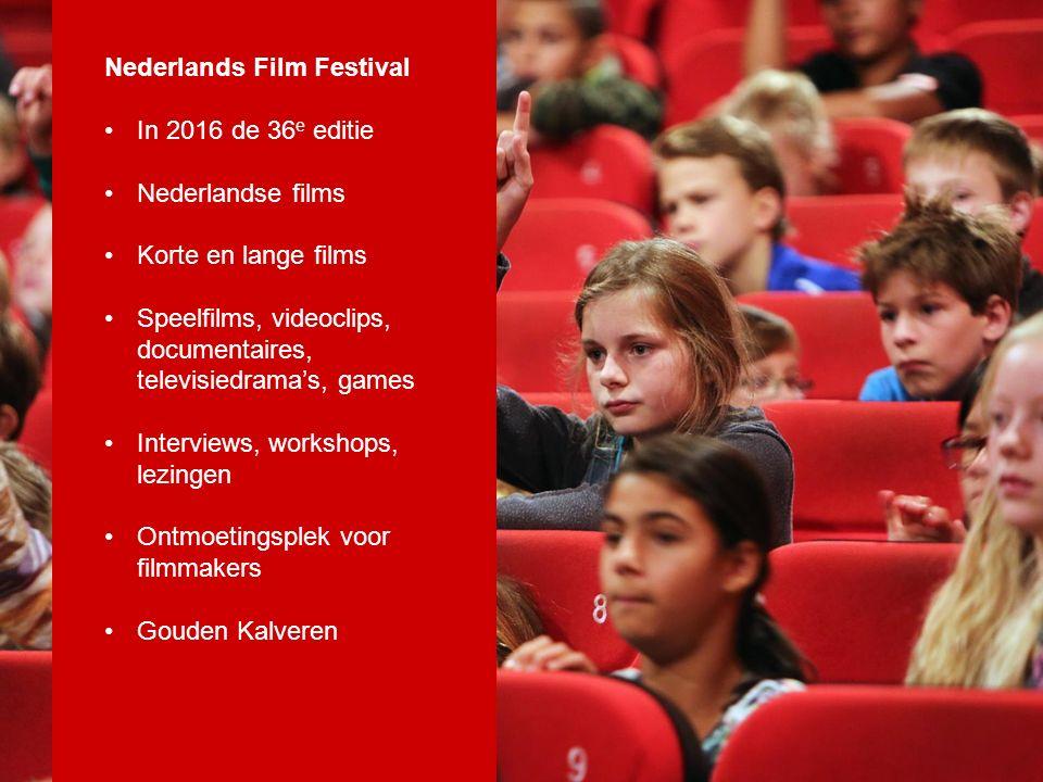 Nederlands Film Festival In 2016 de 36 e editie Nederlandse films Korte en lange films Speelfilms, videoclips, documentaires, televisiedrama's, games Interviews, workshops, lezingen Ontmoetingsplek voor filmmakers Gouden Kalveren